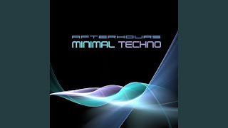 Minimal Techno Continuous Mix