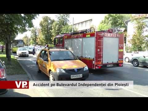 Accident pe Bulevardul Independenței din Ploiești