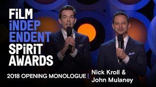 Video Nick Kroll and John Mulaney's Opening Monologue at the 2018 Film Independent Spirit Awards MP3, 3GP, MP4, WEBM, AVI, FLV April 2018