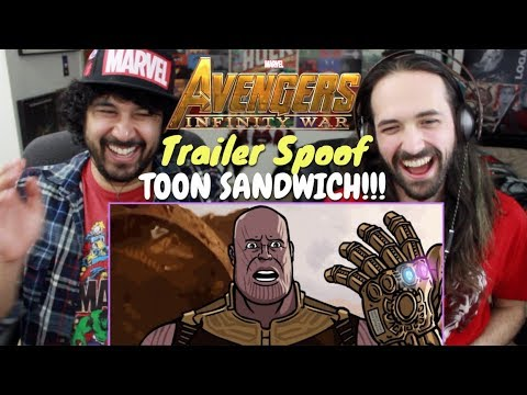 Video AVENGERS: INFINITY WAR TRAILER SPOOF - Toon Sandwich - REACTION!!! download in MP3, 3GP, MP4, WEBM, AVI, FLV January 2017