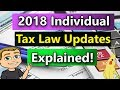 2018 Income Tax Changes For Individuals (2018 Federal Income Tax Rules) (Tax Cuts and Jobs Act 2018)