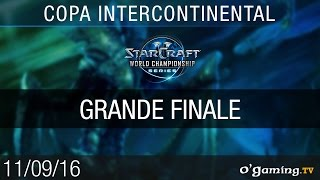 Grande Finale - WCS Copa Intercontinental 2016 - Playoffs Ro4