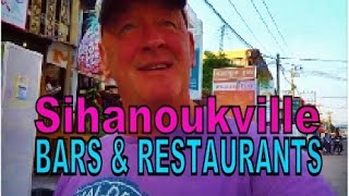 Sihanoukville Cambodia  city pictures gallery : Sihanoukville Bars and Restaurants. Where's nice, & where's not so nice ?