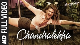 Nonton Chandralekha Full Video Song   A Gentleman  Ssr   Sidharth   Jacqueline   Sachin Jigar   Raj Dk Film Subtitle Indonesia Streaming Movie Download