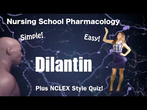 Nursing Pharmacology  Dilantin