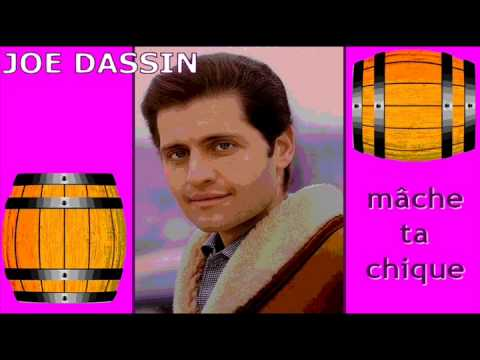 Joe Dassin - Mâche ta chique lyrics