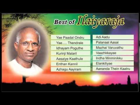 Audio  Best Of Ilaiyaraaja   SuperHit Tamil Film Songs Collection   Legend Music Composer Of Tamil Film