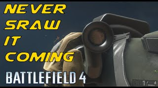 Bf4 - Never SRAW it coming