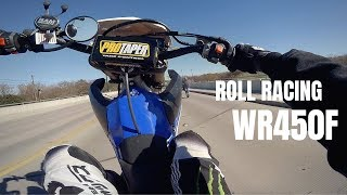7. 2018 WR450f vs 2017 WR450f Roll Races | Wheelies and a Crash