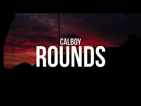 Calboy - Rounds (Lyrics) ft. Fivio Foreign