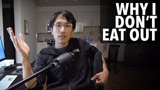 Why I don't eat out at restaurants, even as a millionaire.