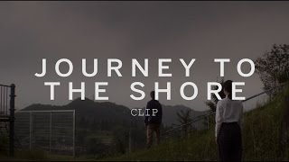 Nonton Journey To The Shore Clip   Festival Film Subtitle Indonesia Streaming Movie Download