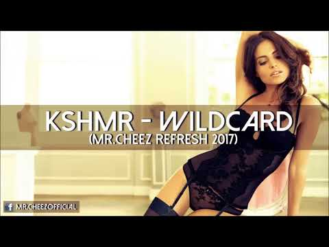 KSHMR Feat. Sidnie Tipton - Wildcard (Mr.Cheez Refresh 2017) FREE DOWNLOAD !