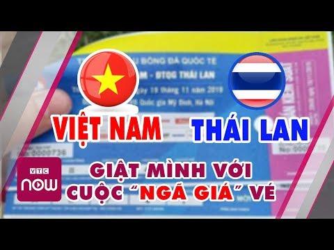 Trận bóng đá hôm nay: Giá vé Việt Nam - Thái Lan bị hét cao chóng mặt | Tin tức thể thao mới nhất
