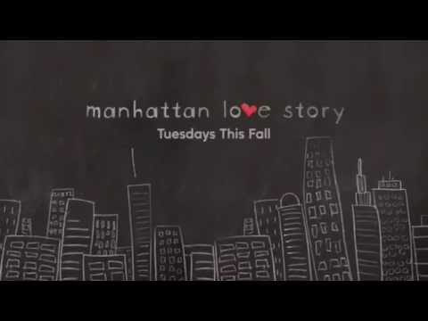 "Manhattan Love Story Season 1 Promo ""In Production"""