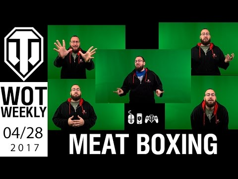 World of Tanks Weekly #9 - Meatboxing