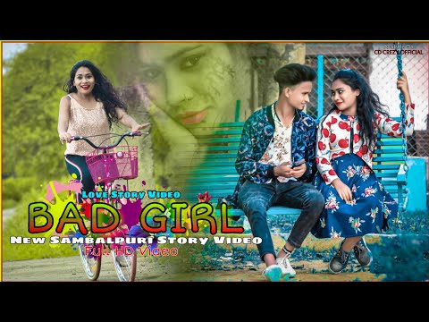 Bad Girl New Sambalpuri Story Video Full HD Video 1080p StylishShyam, Jhily &Shiva