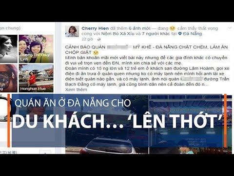 Quán ăn ở Đà Nẵng cho du khách… 'lên thớt' | VTC1 - Thời lượng: 89 giây.