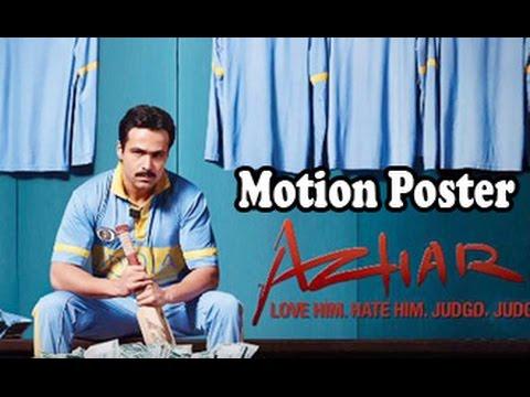 Azhar-Motion-Poster-Feat-Emraan-Hashmi-Nargis-Fakhri-Prachi-Desai-Trailer-Teaser