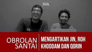Video Mengartikan Jin, Khodam, Roh & Qorin MP3, 3GP, MP4, WEBM, AVI, FLV April 2019