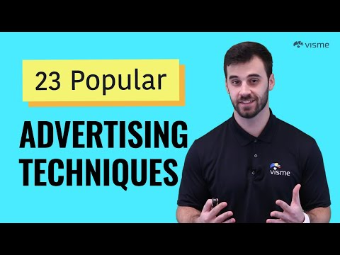 23 Advertising Techniques Used to Create Powerful and Persuasive Ads