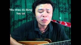 Cuộc tình dù đúng hay sai - Việt johan.
