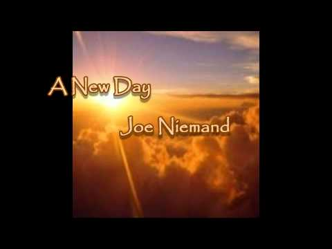 A New Day – Joe Niemand