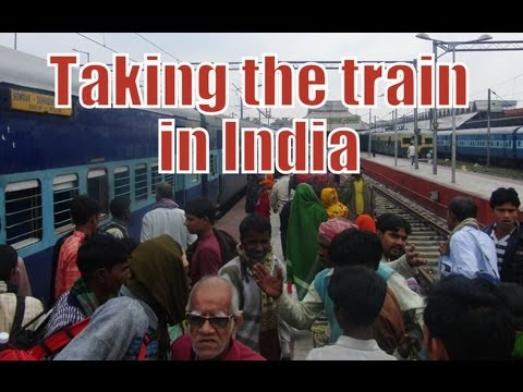 Taking the train as a way of traveling around India in an epic way