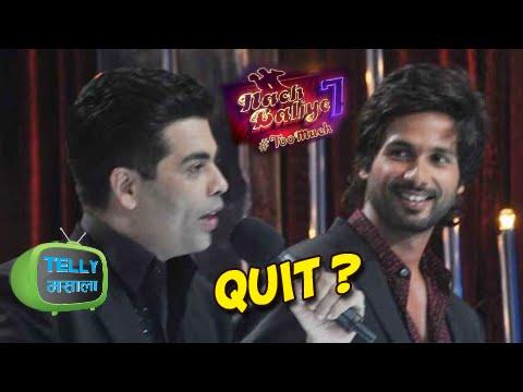 Not Shahid Kapoor, but Karan Johar To Quit Jhalak