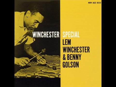 Lem Winchester And Benny Golson – Winchester Special