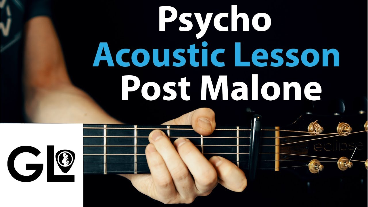 Psycho – Post Malone: Acoustic Guitar Lesson 🎸