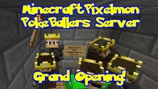 Pixelmon Server PokeBallers Grand Opening Livestream! mc.pokeballers.com