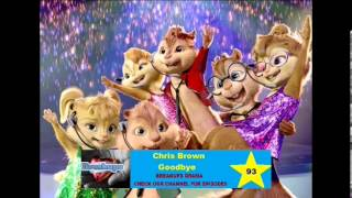 Chris Brown - Goodbye (Chipmunk Version)