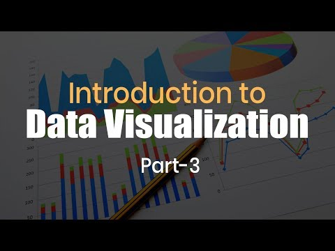 Introduction To Data Visualization | Part 3 | Eduonix