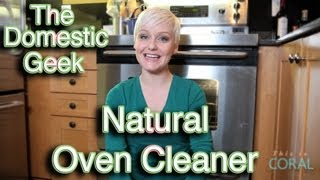 This week on The Domestic Geek, Sara Lynn makes a homemade all natural oven cleaner! SUBSCRIBE to The Domestic Geek...