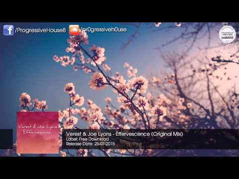Verest & Joe Lyons - Effervescence (Original Mix) [Free Download]