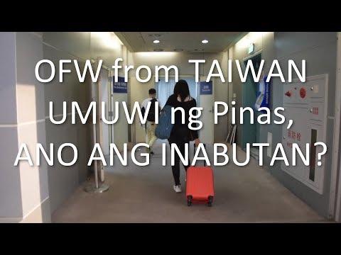 OFW from Taiwan, Umuwi sa Pinas | Ano ang inabutan?