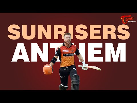 SUNRISERS ANTHEM | Official Music Video 2020 | by Mavuluri Rajesh | TeluguOne
