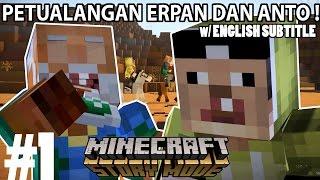 Video THE ADVENTURE OF ERPAN1140 & ANTO_GANTENG #1 [Minecraft Story Mode] MP3, 3GP, MP4, WEBM, AVI, FLV November 2017