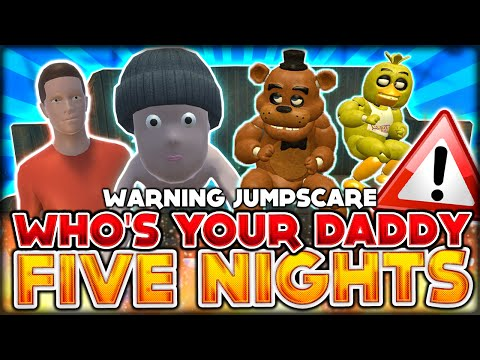 WHO'S YOUR DADDY WARNING: JUMPSCARE - BABY FREDDY & CHICA - FIVE NIGHTS AT FREDDY'S (GMOD SANDBOX)