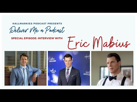 Deliver Me a Podcast Ep. 24: Eric Mabius Interview
