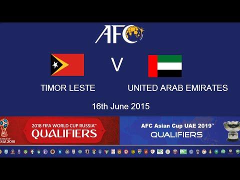 ការប្រកួតបាល់ទាត់ WORLD CUP 2018 ASIA QUALIFIERS ក្តៅបំផុតរវាង៖ Timor Leste VS United Arab Emirates