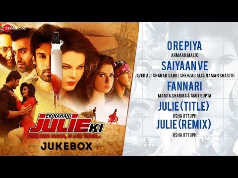 Ek Kahani Julie Ki - Full Movie Audio Jukebox | Ra