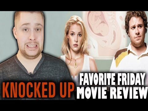 Knocked Up- Favorite Friday Movie Review