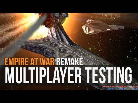 Empire At War Remake - Multiplayer Testing!