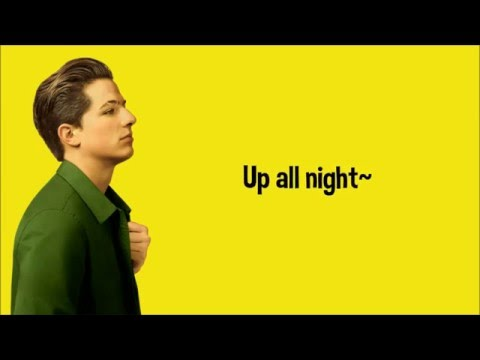 Charlie Puth - Up All Night (lyrics)