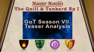 The Moderators of r/ASOIAF - Bookshelfstud, Glass_Table_Girl, JoeMagician, and AdmiralKird sit down and discuss the latest Game of Thrones Teaser Trailer for S7