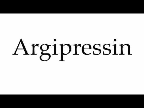 How to Pronounce Argipressin