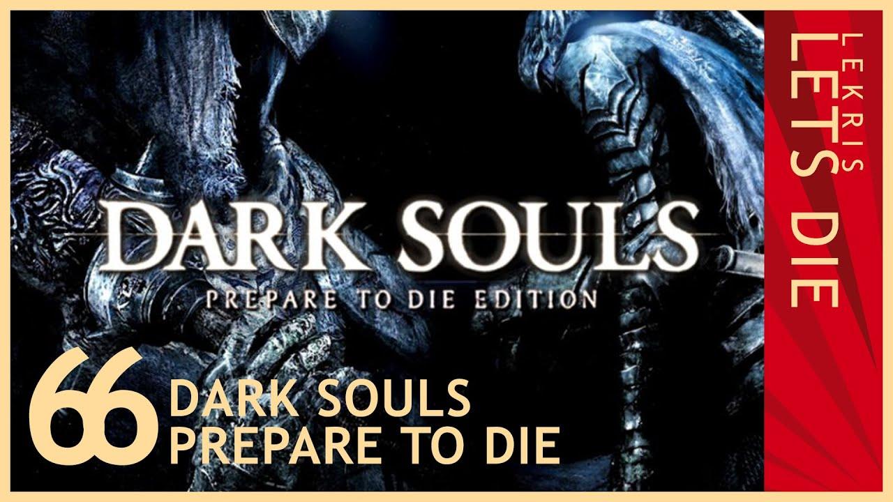Let's Die - Dark Souls #66 - Lava kotzende Chaoshexe