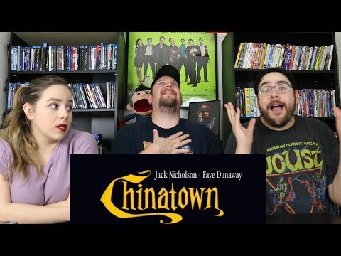 Better Late Than Never Ep 34 - Chinatown (1974) Trailer Reaction / Review